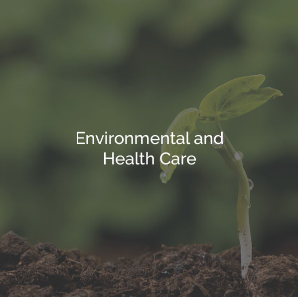 Environmental and Health Care